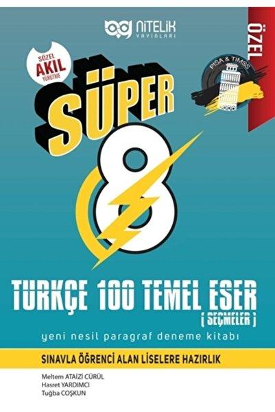 Nitelik Yayınları 8.sınıf Yeni Nesil Süper Türkçe 100 Temel Eser Paragraf Deneme