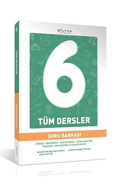 Bilfen Yayıncılık Bilfen 6.sınıf Tüm Dersler Soru Bankası