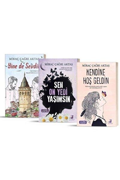 Olimpos Yayınları Miraç Çağrı Aktaş Seti / Kendine Hoş Geldin - Sen On Yedi Yaşımsın - Yine De Sevdik