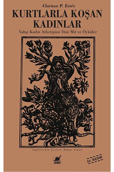 Ayrıntı Yayınları Kurtlarla Koşan Kadınlar - Clarissa P. Estes 9789755393636