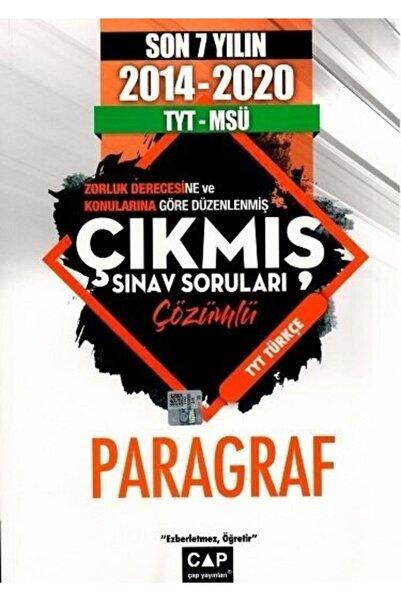 Çap Yayınları Tyt Msü Son 7 Yılın Paragraf Çıkmış Sınav Sorular