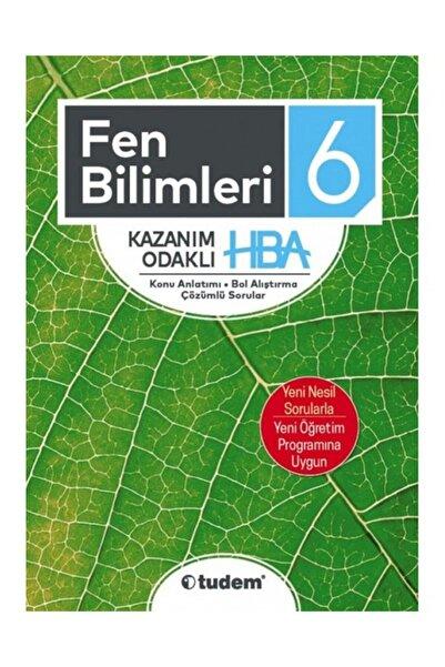 Tudem Yayınları 6.sınıf Fen Bilimleri Kazanım Odaklı Hba - Tudem