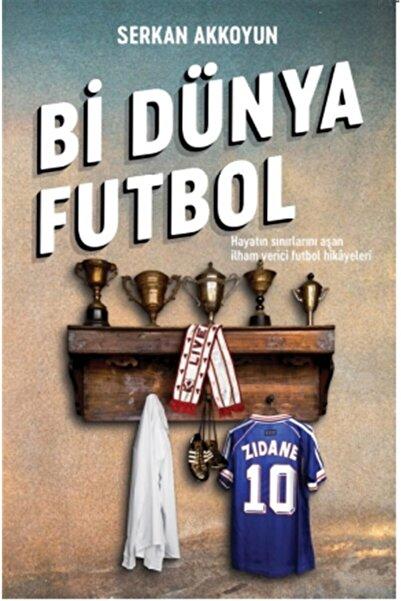 Teras Kitap Bi Dünya Futbol - Serkan Akkoyun 9786057672636