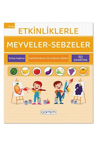 GOFTEM Etkinliklerle Meyveler Sebzeler - Türkçe Ingilizce - 50 Çıkartma - 24 Sayfa / 3 4 5 6 Yaş Çocuk