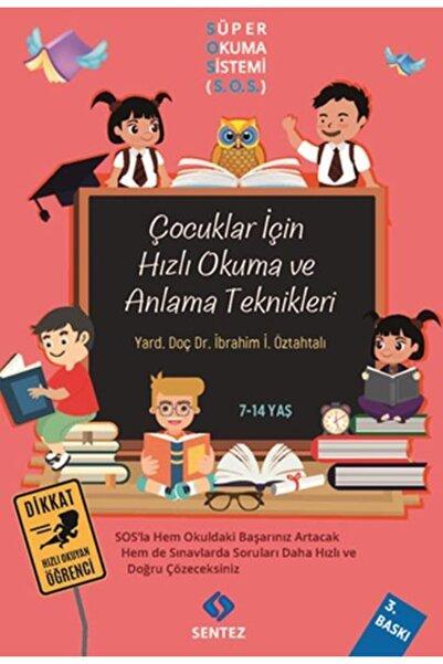 Sentez Yayınları Çocuklar Için Hızlı Okuma Ve Anlama Teknikleri