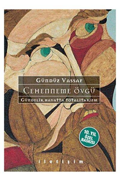 İletişim Yayınları Cehenneme Övgü - Gündüz Vassaf - Iletişim Yayıncılık