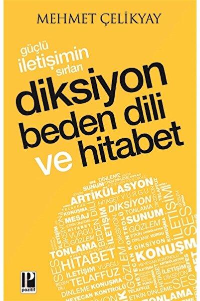 RH Pozitif Yayınları Güçlü Iletişimin Sırları Diksiyon Beden Dili Ve Hitabet - Mehmet Çelikyay 9786057531407