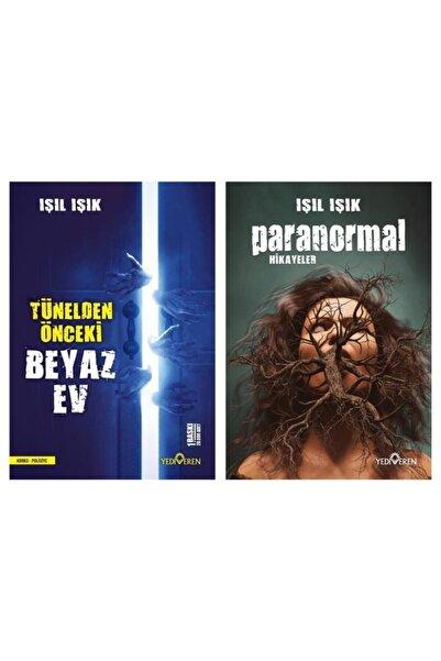 Yediveren Yayınları Paranormal Hikayeler + Tünelden Önceki Beyaz Işık Işıl Işık 2 Roman