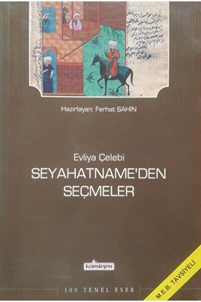 Kardelen Yayınları Evliya Çelebi Seyahatname'den Seçmeler