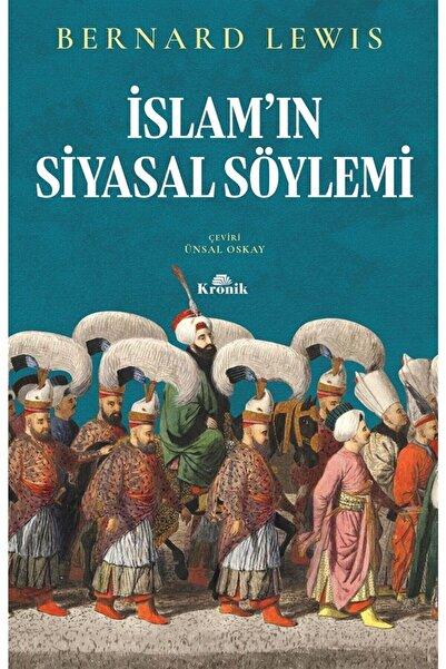 KRONİK Islam'ın Siyasal Söylemi - Bernard Lewis