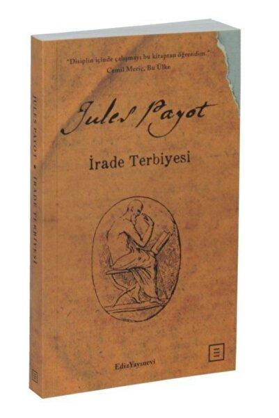 Ediz Yayınevi İrade Terbiyesi (Midi Boy) - Jules Payot 9786056841712
