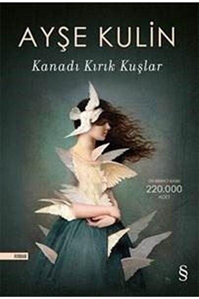 Everest Ayşe Kulin - Kanadı Kırık Kuşlar - Yayınları - Ek-9786051850788