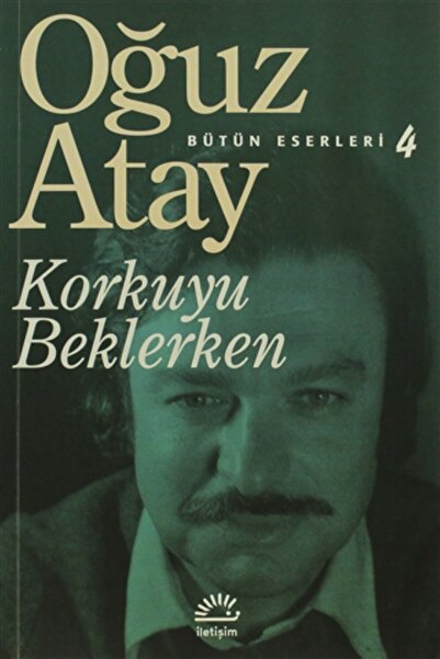 İletişim Yayınları Korkuyu Beklerken/iletişim Yayınevi