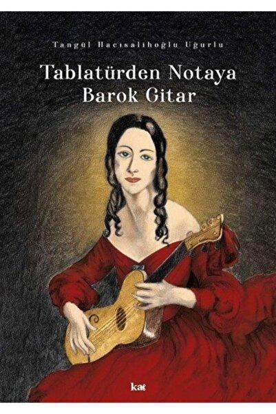 Romans Tablatürden Notaya Barok Gitar