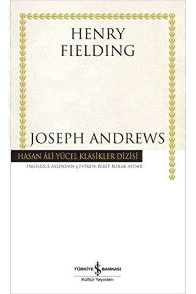 İş Bankası Kültür Yayınları Joseph Andrews Hasan Ali Yücel Klasikleri Ciltli