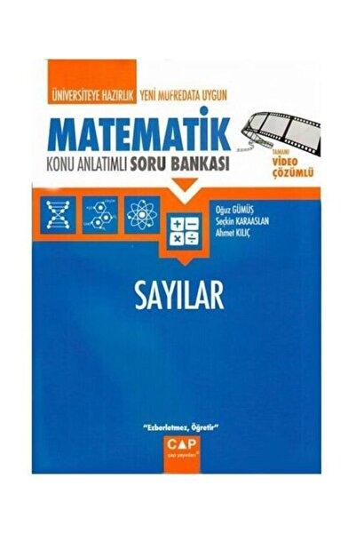 Çap Yayınları Üniversiteye Hazırlık Matematik Sayılar Konu Anlatımlı Soru Bankası