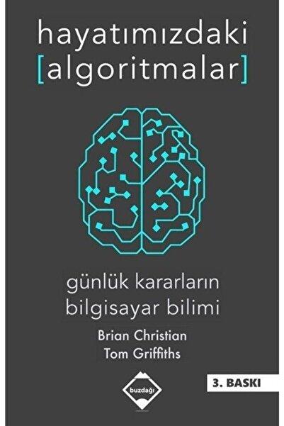 Buzdağı Yayınevi Hayatımızdaki Algoritmalar - Brian Christian -
