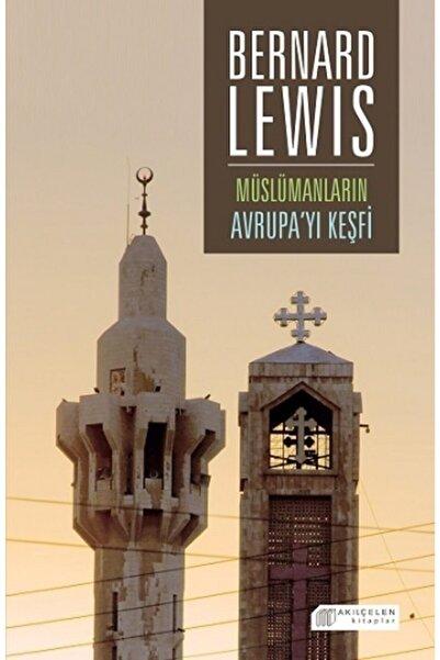 Akıl Çelen Kitaplar Müslümanların Avrupa'yı Keşfi