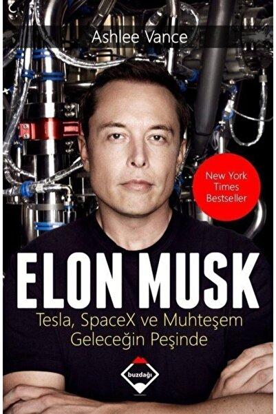Buzdağı Yayınevi Elon Musk Muhteşem Geleceğin Peşinde Ashlee Vance