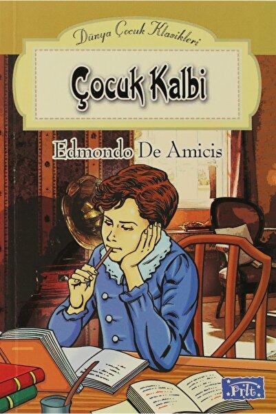 Parıltı Yayınları Çocuk Kalbi Edmondo De Amicis 9789758602070