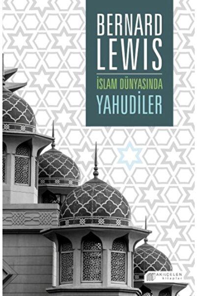 Akıl Çelen Kitaplar Islam Dünyasında Yahudiler