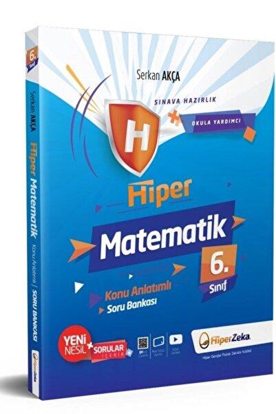 Hiper 6. Sınıf Matematik Konu Anlatımlı & Soru Bankası   Serkan Akça
