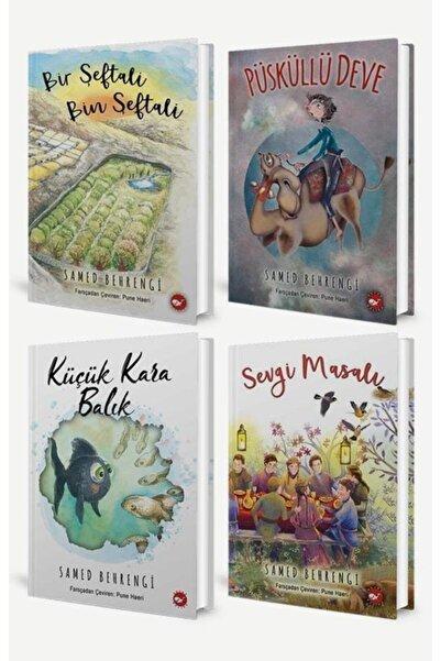 Beyaz Balina Yayınları Samed Behrengi Seti / Küçük Kara Balık, Bir Şeftali Bin Şeftali, Püsküllü Deve, Sevgi Masalı 4 Kitap