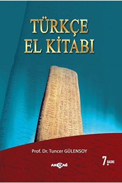 AKC 9789753383318 Türkçe El Kitabı-tuncer Gülensoy