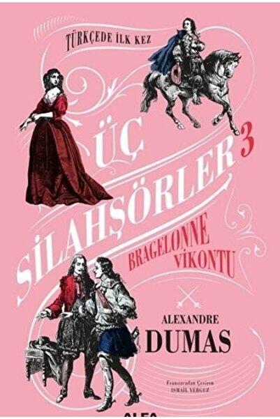 Alfa Yay Üç Silahşörler 3 - Bragelonne Vikontu ( Ciltli) - Alexandre Dumas