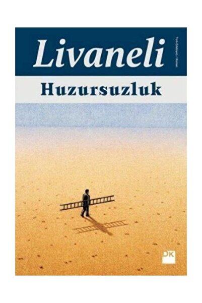 Doğan Kitap Huzursuzluk -Zülfü Livaneli