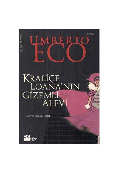 Doğan Kitap Kraliçe Loana'nın Gizemli Alevi - Umberto Eco (1.baskı)