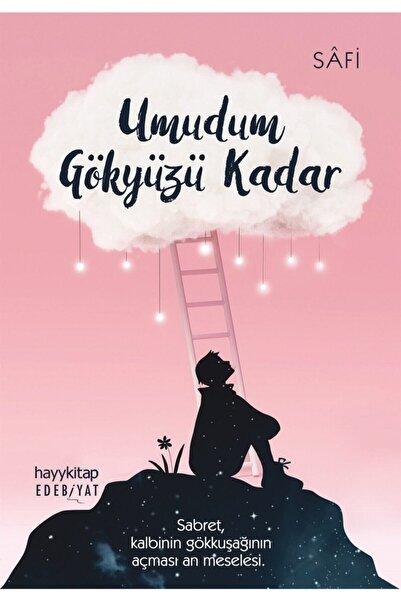 Hayykitap Umudum Gökyüzü Kadar - Safi 9786257685818