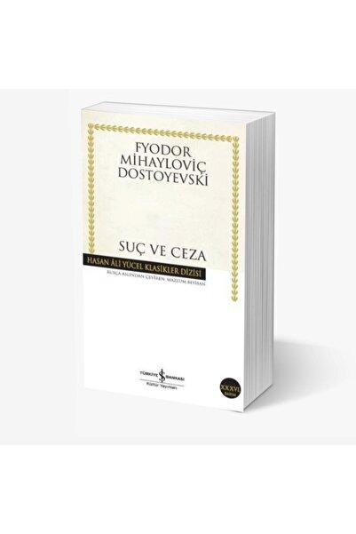 İş Bankası Kültür Yayınları Suç ve Ceza - Fyodor Mihayloviç Dostoyevski
