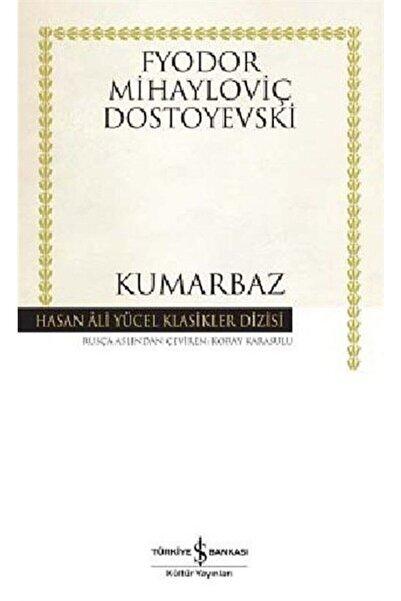 İş Bankası Kültür Yayınları Kumarbaz/Dostoyevski
