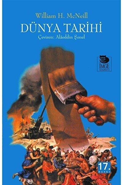 İmge Kitabevi Yayınları Dünya Tarihi (karton Kapak) - William H. Mcneil