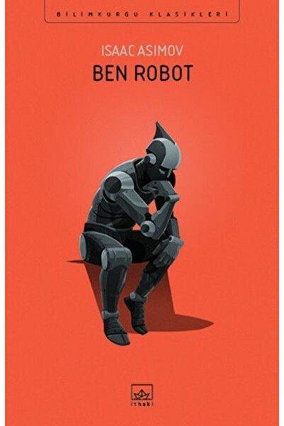 İthaki Yayınları Ben Robot- Isaac Asimov