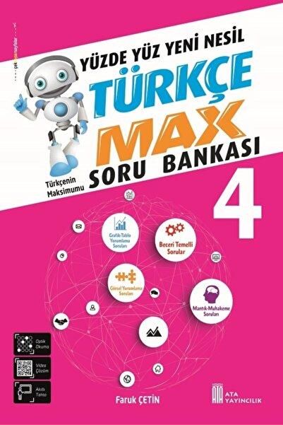Ata Yayıncılık Yeni Nesil 4.sınıf Türkçe Max Soru Bankası [yeni Ürün] [ecemdagıtım]