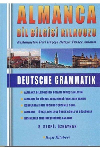 Beşir Kitabevi Almanca Dilbilgisi Kılavuzu Deutsche Grammatık Beşir Kitabrvi Serpil Özkaynak