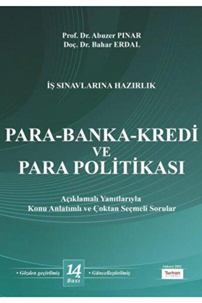 Turhan Kitabevi Para-banka-kredi Ve Para Politikası - Abuzer Pınar-bahar Erdal
