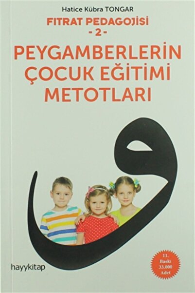 Hayykitap Fıtrat Pedagojisi 2 ( Peygamberlerin Çocuk Eğitimi Metotları) - Hatice Kübra Tongar -