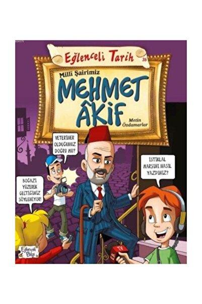 Eğlenceli Bilgi Yayınları Milli Şairimiz Mehmet Akif
