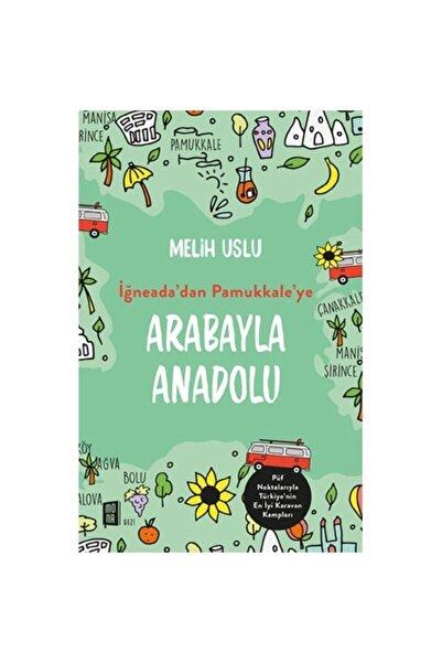 Mona Kitap Iğneada'dan Pamukkale'ye Arabayla Anadolu