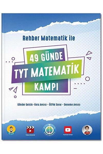 REHBER MATEMATİK YAYINLARI 49 Günde Tyt Matematik Kampı