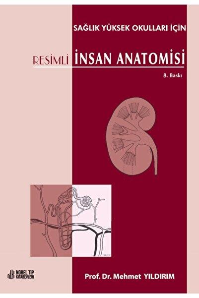 Nobel Tıp Kitabevi Resimli Insan Anatomisi: Sağlık Yüksek Okulları Için 8. Baskı