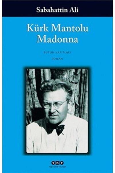 Yapı Kredi Yayınları Kürk Mantolu Madonna