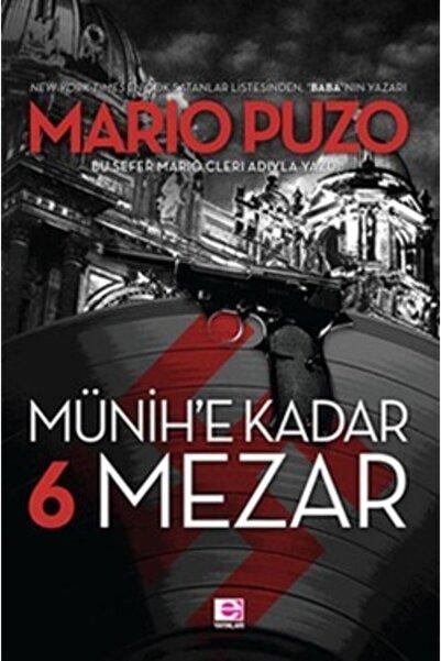 E yayınları Münihe Kadar 6 Mezar