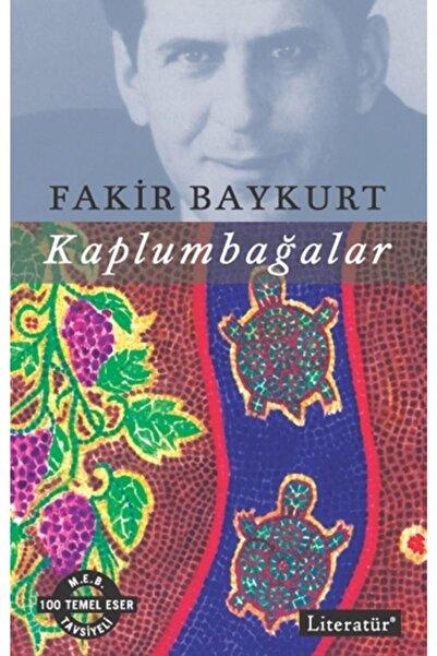 Literatür Yayınları Kaplumbağalar - Fakir Baykurt 9789750403910
