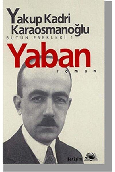 İletişim Yayınları Yaban - Yakup Kadri Karaosmanoğlu