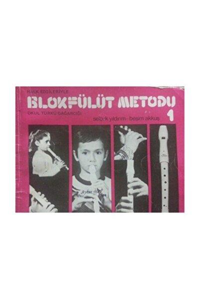 Ezgi Kitabevi Yayınları Blok Flüt Metodu 1 Besim Akkuş