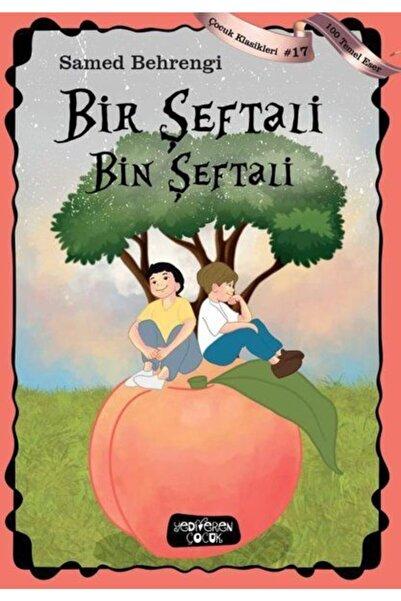Yediveren Çocuk Yayınları Bir Şeftali Bin Şeftali
